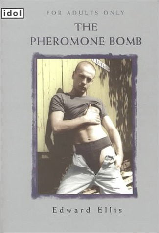 The Pheromone Bomb (Idol)