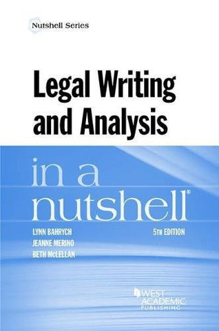Legal Writing and Analysis in a Nutshell (Nutshells)