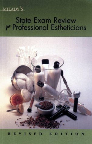Milady's State Exam Review for Professional Estheticians