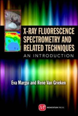 X-Ray Fluorescence Spectrometry and Related Techniques: An Introduction