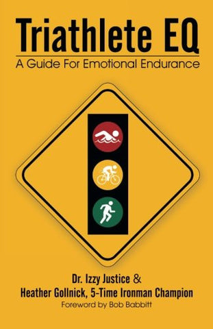 Triathlete EQ: A Guide For Emotional Endurance