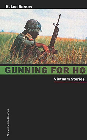 Gunning For Ho: Vietnam Stories (Western Literature Series)