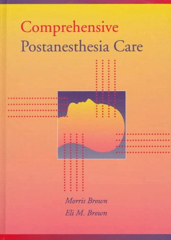Comprehensive Postanesthesia Care