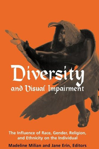 Diversity and Visual Impairment: The Influence of Race, Gender, Religion, and Ethnicity on the Individual