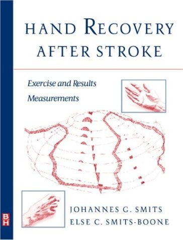 Hand Recovery After Stroke: Exercises and Results Measurements, 1e (Advanced Skills)
