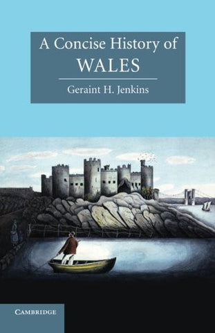 A Concise History of Wales (Cambridge Concise Histories)