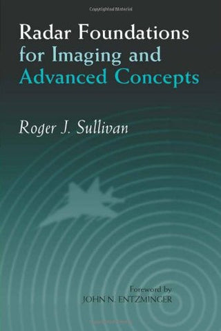 Radar Foundations for Imaging and Advanced Concepts (Electromagnetics and Radar)