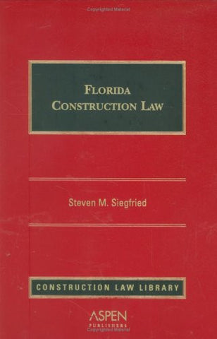 Florida Construction Law (Construction Law Library)