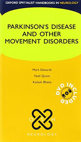 Parkinsons Disease and Other Movement Disorders (Oxford Specialist Handbooks in Neurology) with DVD