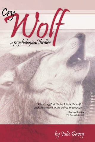 Cry Wolf: A psychological thriller