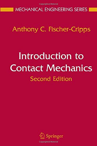 Introduction to Contact Mechanics (Mechanical Engineering Series)