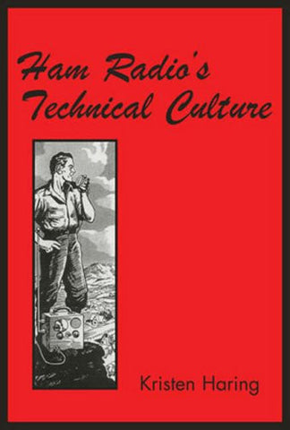 Ham Radio's Technical Culture (Inside Technology)