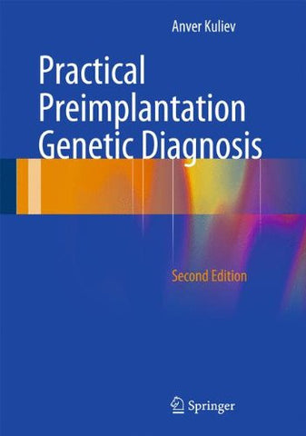 Practical Preimplantation Genetic Diagnosis