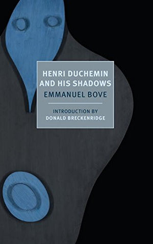 Henri Duchemin and His Shadows (New York Review Books Classics)