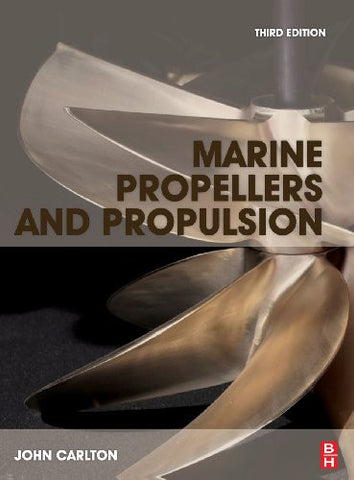 Marine Propellers and Propulsion, Third Edition