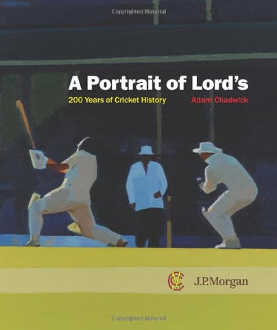 A Portrait of Lords: 200 Years of Cricket History