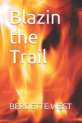 Blazin the Trail