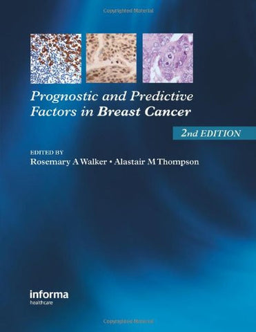 Prognostic and Predictive Factors in Breast Cancer