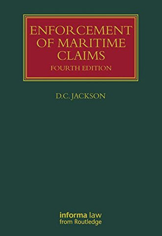 Enforcement of Maritime Claims (Lloyd's Shipping Law Library)