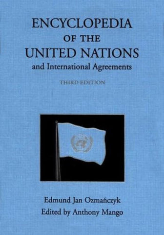 Encyclopedia of the United Nations and International Agreements (4 Volume Set)