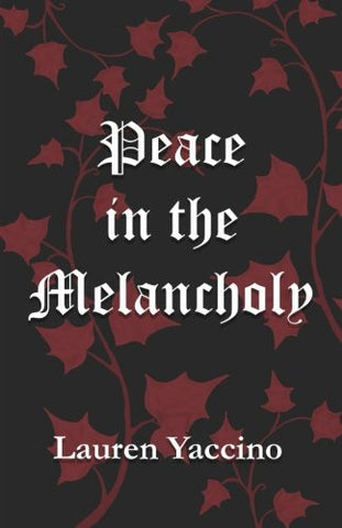 Peace in the Melancholy