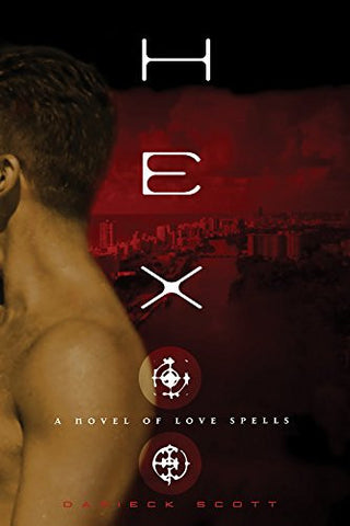 Hex: A Novel of Love Spells