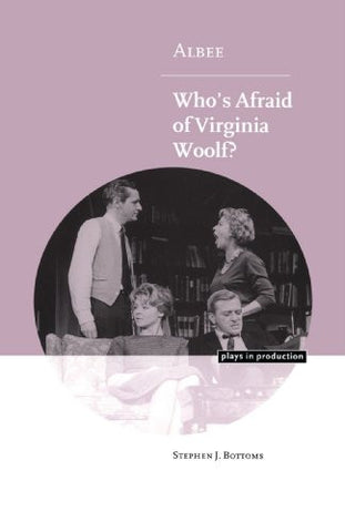Albee: Who's Afraid of Virginia Woolf? (Plays in Production)