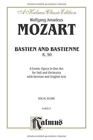 Bastien und Bastienne: Vocal Score (German, English Language Edition), Vocal Score (Kalmus Edition) (German Edition)