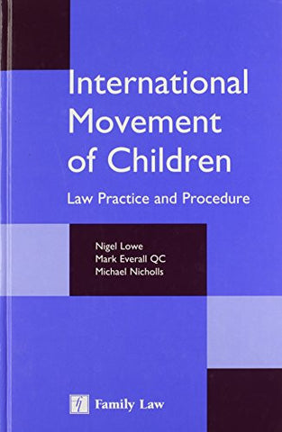 International Movement of Children: Law Practice and Procedure