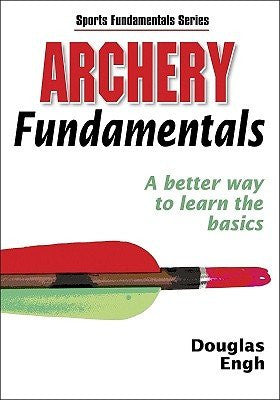 Archery Fundamentals (Sports Fundamentals Series)