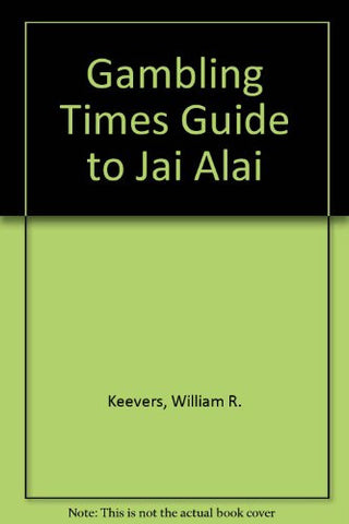 Gambling Times Guide to Jai Alai