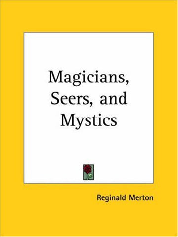 Magicians, Seers, and Mystics