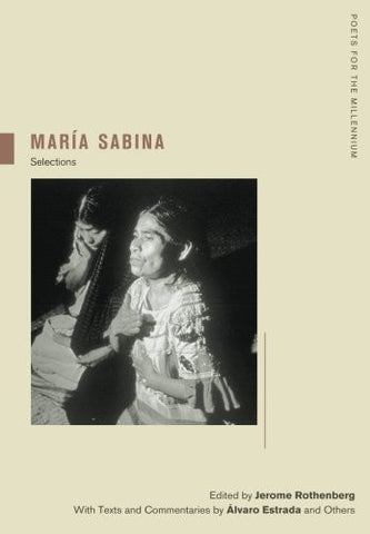 Maria Sabina: Selections (Poets for the Millennium)