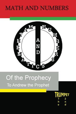 Math and Numbers of the Prophecy: The Second Trumpet