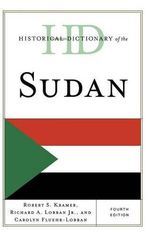 Historical Dictionary of the Sudan (Historical Dictionaries of Africa)