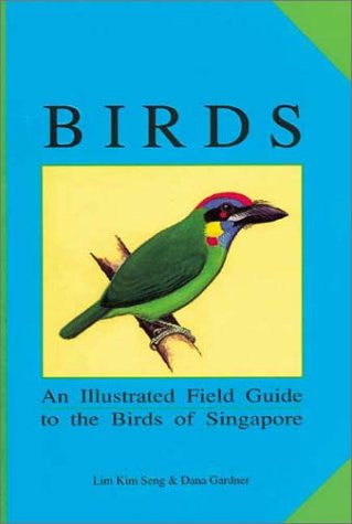 Birds: An Illustrated Field Guide to the Birds of Singapore (Suntree Notebooks)