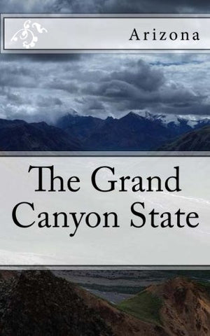 Arizona - The Grand Canyon State: A 5 x 8 Blank Journal (journals, diary, notebook)