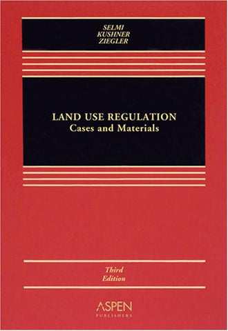 Land Use Regulation: Cases & Materals