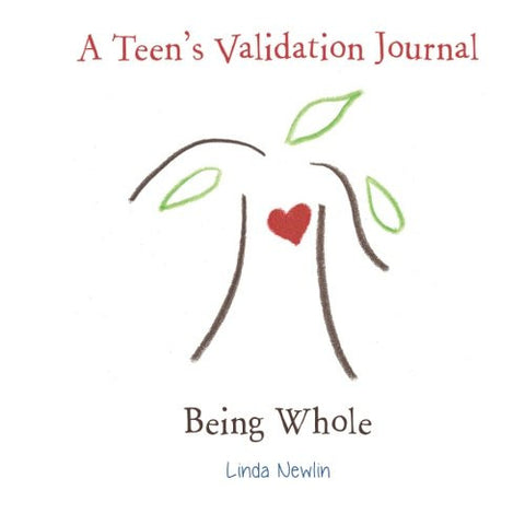 A Teen's Validation Journal: Being Whole