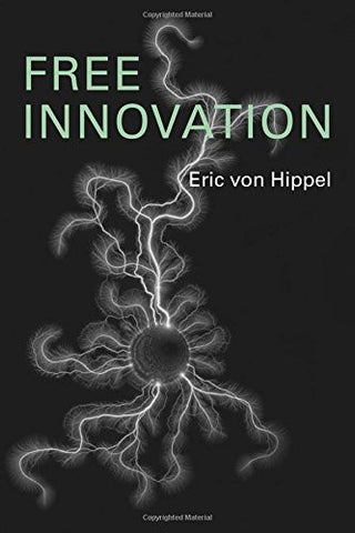 Free Innovation (MIT Press)