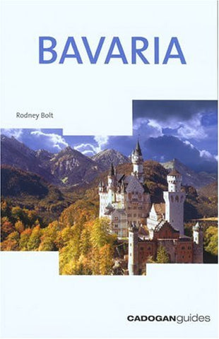 Bavaria, 3rd (Country & Regional Guides - Cadogan)