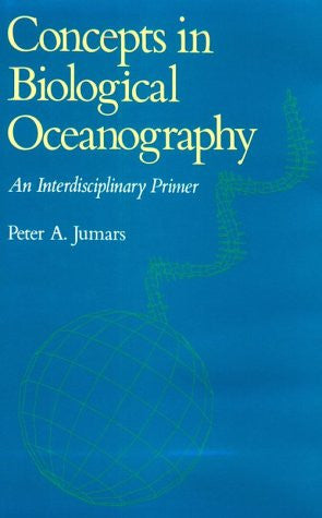 Concepts in Biological Oceanography: An Interdisciplinary Primer