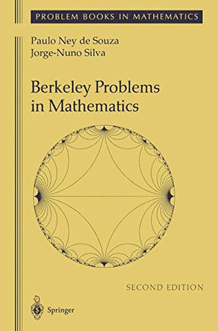 Berkeley Problems in Mathematics (Problem Books in Mathematics)