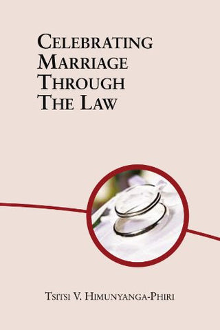 Celebrating Marriage Through The Law