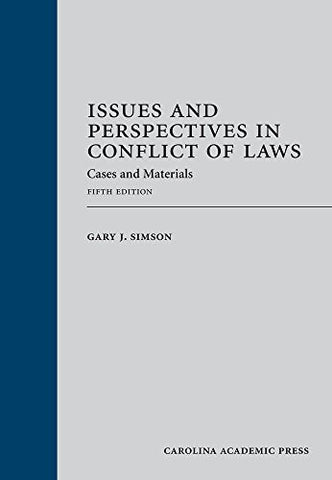 Issues and Perspectives in Conflict of Laws: Cases and Materials, Fifth Edition