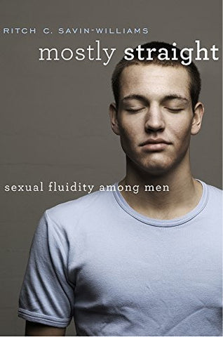 Mostly Straight: Sexual Fluidity among Men