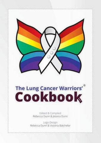 The Lung Cancer Warriors' Cookbook