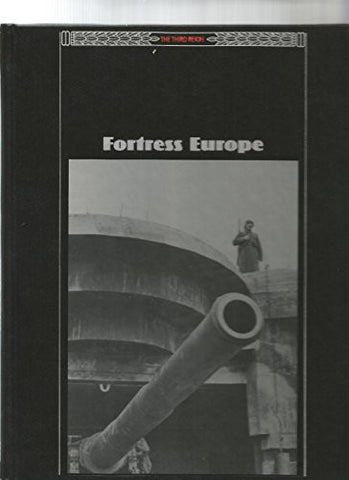 Fortress Europe (The Third Reich)