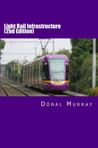 Light Rail Infrastructure (Second Edition)