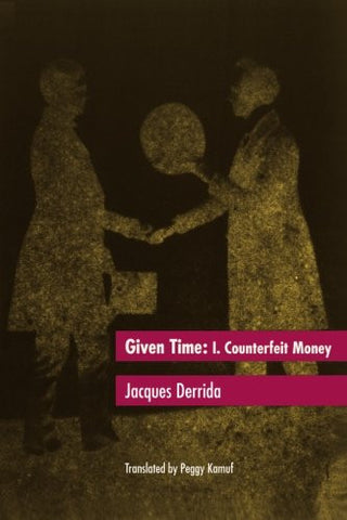 Given Time: I.  Counterfeit Money (Vol 1)